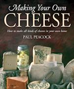 Making Your Own Cheese af Paul Peacock