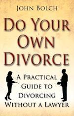 Do Your Own Divorce af John Bolch