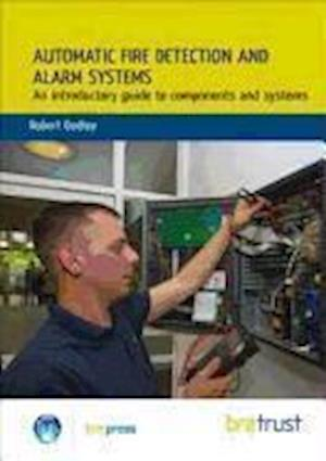Automatic Fire Detection and Alarm Systems