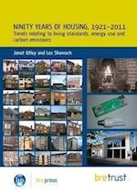 Ninety Years of Housing, 1921--2011
