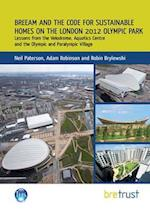 BREEAM and the Code for Sustainable Homes on the London 2012 Olympic Park af Adam Robinson