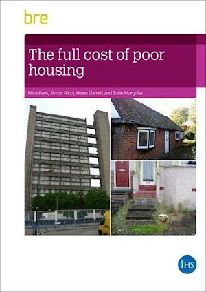 The Full Cost of Poor Housing
