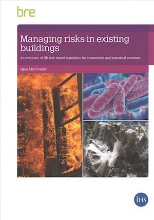Managing Risks in Existing Buildings