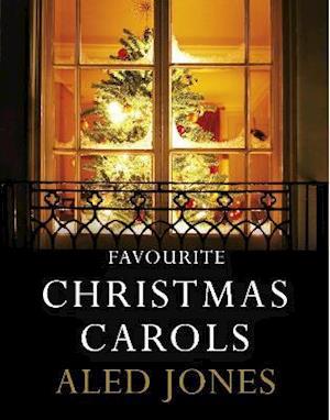 Bog, hardback Aled Jones' Favourite Christmas Carols af Aled Jones