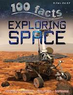 100 Facts - Exploring Space (100 Facts)