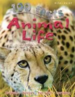 100 Facts Animal Life (100 Facts)