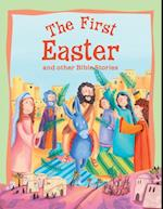 First Easter and Other Bible Stories