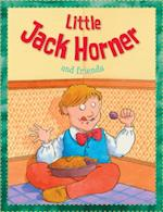 Little Jack Horner and Friends