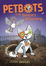 Petbots: The Great Escape af Judy Brown