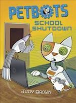Petbots: School Shutdown af Judy Brown