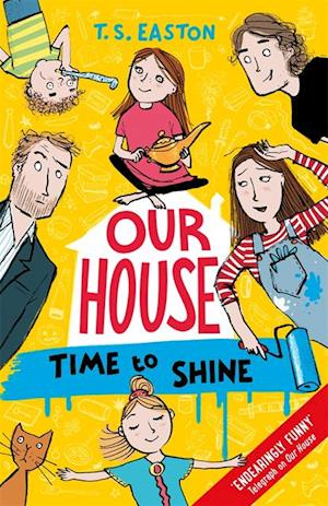 Our House 2: Time to Shine af Tom Easton