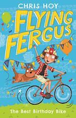 Flying Fergus 1: The Best Birthday Bike af Sir Chris Hoy
