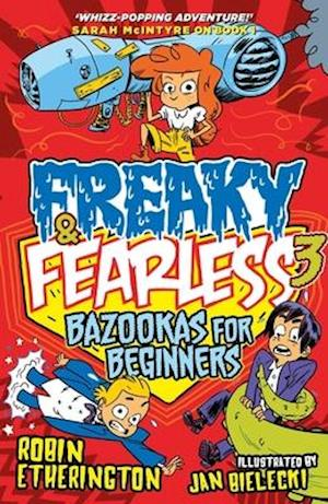 Bog, paperback Freaky and Fearless: Bazookas for Beginners af Robin Etherington