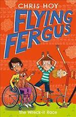 Flying Fergus 7: The Wreck-It Race (Flying Fergus)