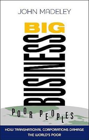 Big Business, Poor Peoples