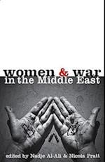 Women and War in the Middle East af Nicola Pratt, Nadje Sadig Al Ali