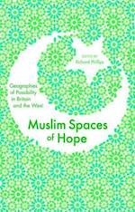 Muslim Spaces of Hope af Richard Phillips