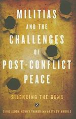 Militias and the Challenges of Post-Conflict Peace af Matthew Arnold, Arnold Matthew, Chris Alden