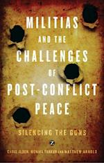 Militias and the Challenges of Post-Conflict Peace
