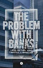 The Problem with Banks