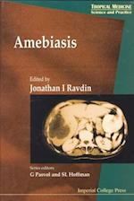 AMEBIASIS (Tropical Medicine: Science and Practice)