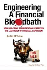 ENGINEERING A FINANCIAL BLOODBATH