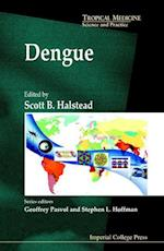 Dengue (Tropical Medicine: Science and Practice, nr. 5)