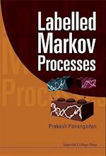 Labelled Markov Processes