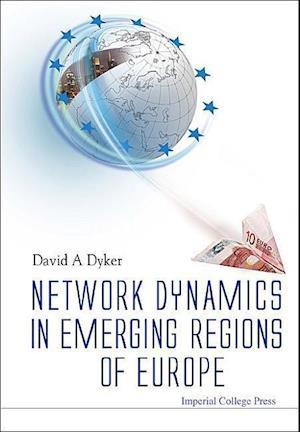 Network Dynamics In Emerging Regions Of Europe