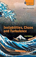 Instabilities, Chaos And Turbulence (2nd Edition) (Icp Fluid Mechanics, nr. 1)