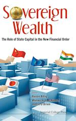 Sovereign Wealth: The Role Of State Capital In The New Financial Order af Justin O'brien