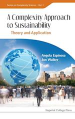 Complexity Approach To Sustainability, A: Theory And Application af Angela Espinosa