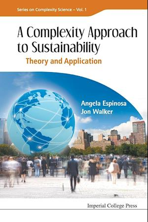 Bog, paperback Complexity Approach To Sustainability, A: Theory And Application af Angela Espinosa