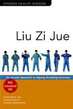Liu Zi Jue (Chinese Health Qigong)
