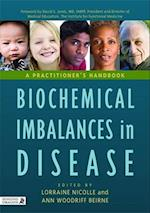 Biochemical Imbalances in Disease af Lorraine Nicolle, David S Jones, Ann Woodriff Beirne