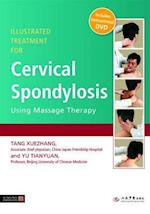 Illustrated Treatment for Cervical Spondylosis Using Massage Therapy