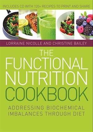 Bog, paperback The Functional Nutrition Cookbook af Lorraine Nicolle