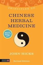 Principles of Chinese Herbal Medicine (Discovering Holistic Health)