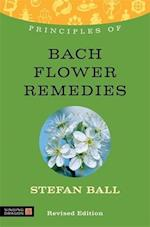 Principles of Bach Flower Remedies (Discovering Holistic Health)