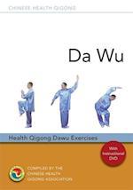 Da Wu (Chinese Health Qigong)