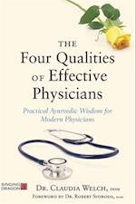 The Four Qualities of Effective Physicians (How the Art of Medicine Makes Effective Physicians)