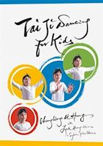 Tai Ji Dancing for Kids