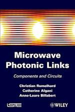Microwaves Photonic Links (Iste)