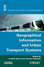 Geographical Information and Urban Transport Systems (Iste)