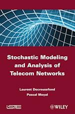 Stochastic Modeling and Analysis of Telecom Networks (Iste)