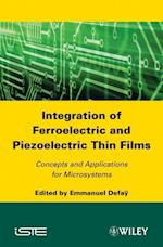 Integration of Ferroelectric and Piezoelectric Thin Films (Iste)