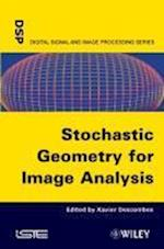 Stochastic Geometry for Image Analysis (Iste)