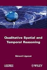 Qualitative Spatial and Temporal Reasoning (Iste)