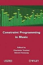 Constraint Programming in Music (Iste)