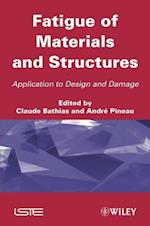 Fatigue of Materials and Structures (Iste)